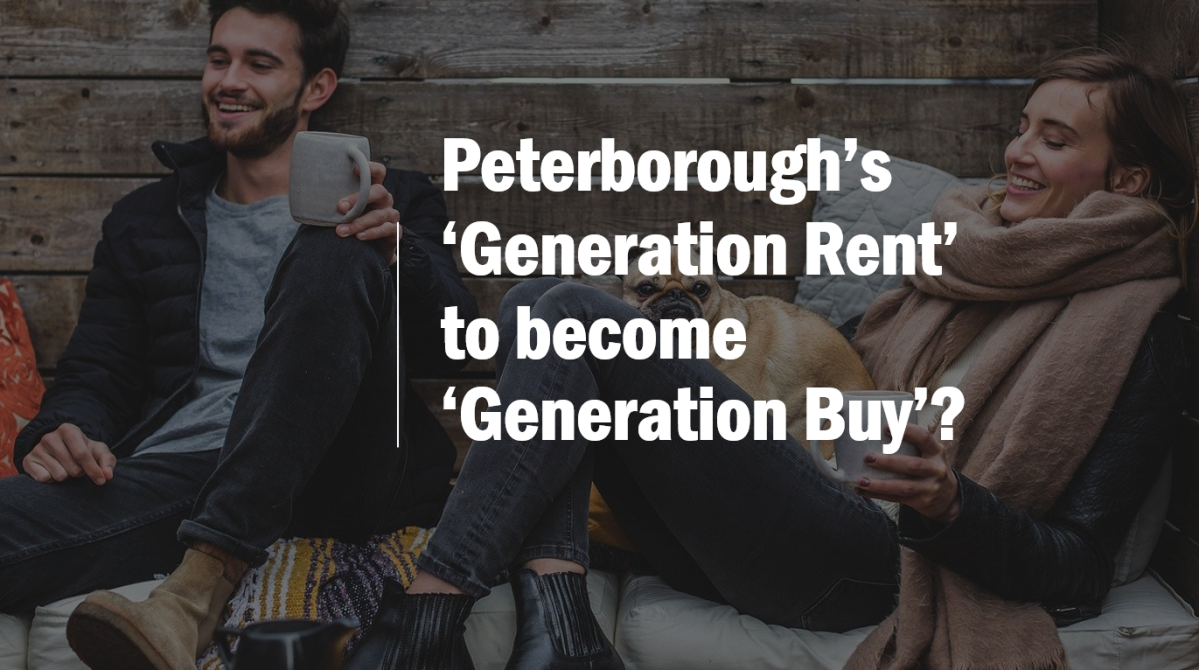 Peterborough's 'Generation Rent' to Become 'Generation Buy'?