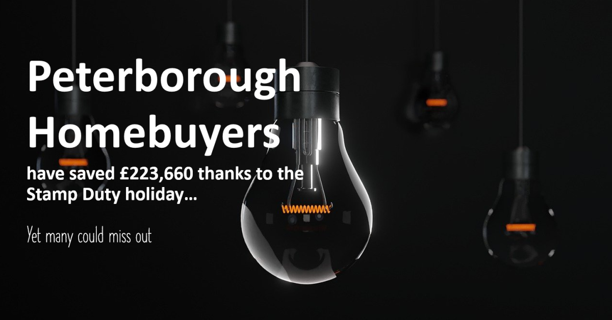 Peterborough Homebuyers Have Saved £223,660 Thanks to the Stamp Duty Holiday