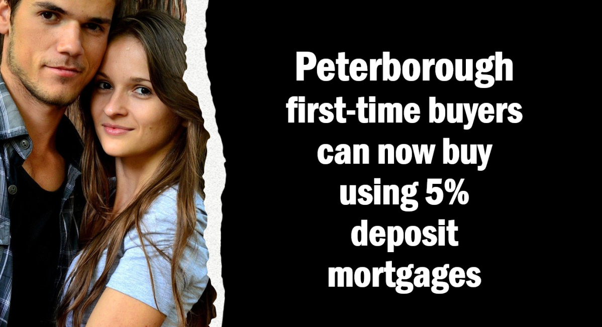 Peterborough First-time Buyers Can Now Buy Using 5% DepositMortgages